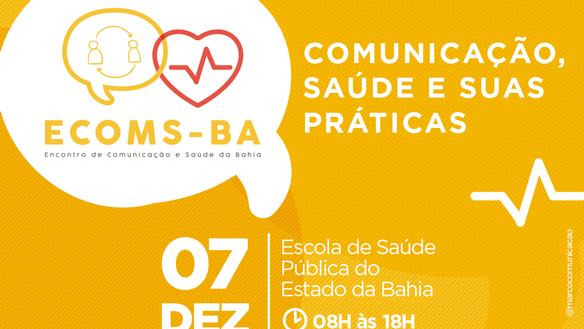 I Encontro de Comunicação e Saúde da Bahia – ECOMS-BA