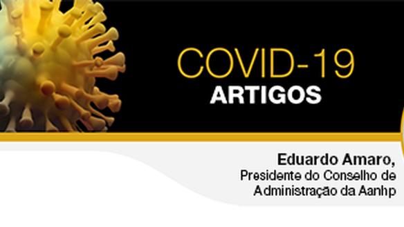 Artigo Covid-19 | Eduardo Amaro - Uma reflexão sobre o momento que vivemos