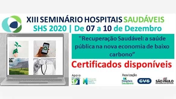 13° SEMINÁRIO HOSPITAIS SAUDÁVEIS - SHS 2020 - 7 A 10 DE DEZEMBRO